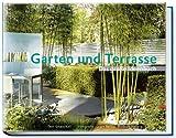 img - for Garten und Terrasse book / textbook / text book
