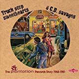 Truck Stop Sweethearts & C.B. Savages