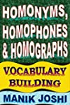 Homonyms, Homophones and Homographs:...