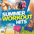 Summer Workout Hits [Explicit]