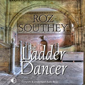 The Ladder Dancer | [Roz Southey]