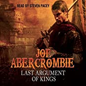 Last Argument of Kings: The First Law: Book Three | Joe Abercrombie