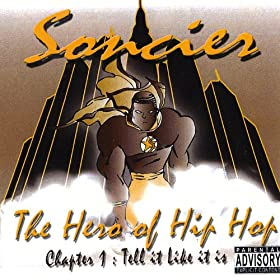 The Hero of Hip Hop [Explicit]