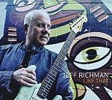 Like That by Jeff Richman (2010-08-17)