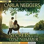 Secrets of the Lost Summer   Carla Neggers
