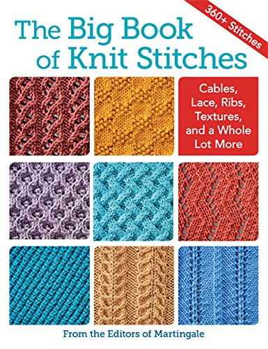 the-big-book-of-knit-stitches-cables-lace-ribs-textures-and-a-whole-lot-more