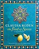 Cover of The Food of Spain by Claudia Roden 0718157192