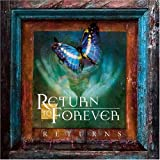 Returns ~ Return to Forever