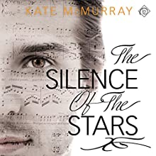 The Silence of the Stars (       UNABRIDGED) by Kate McMurray Narrated by Michael Ferraiuolo