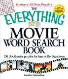img - for The Everything Movie Word Search Book: 150 Blockbuster Puzzles for Fans of the Big Screen book / textbook / text book