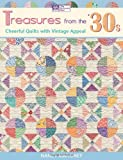 Treasures from the '30s: Cheerful Quilts with Vintage Appeal