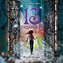 13 Treasures Audiobook by Michelle Harrison Narrated by Nicola Barber
