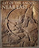 img - for Art of the Ancient Near East book / textbook / text book