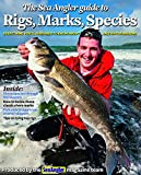 The Sea Angler Guide to Rigs, Marks, Species