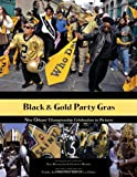 img - for Black & Gold Party Gras book / textbook / text book