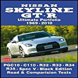R. M. Clarke Nissan Skyline GT-R Ultimate Portfolio 1969-2010 (Brooklands Books Road Test Series)