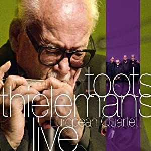 Toots Thielemans - European Quartet Live