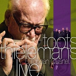 Toots Thielemans - European Quartet Live