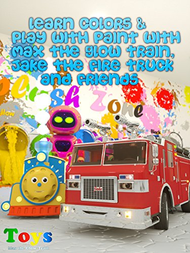 Learn Colors while Playing with Paint (Max the Glow Train, Jake the Fire Truck and Friends)
