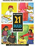 Manners for Kids: The Original 21 Rules of This House: Teaching the Basics of Good Behavior