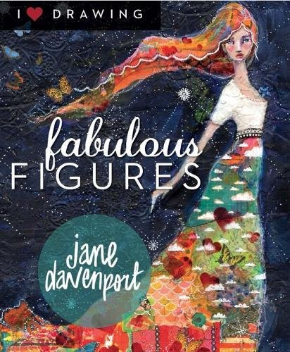 Fabulous Figures (I Heart Drawing) [Davenport, Jane] (Tapa Blanda)