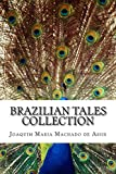 img - for Brazilian Tales Collection book / textbook / text book
