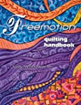 Freemotion Quilting Handbook