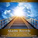 Akashic Records Self Hypnosis: Divine Intuition & Universal Knowledge With Bonus Drum Journey & Solfeggio Tones (       UNABRIDGED) by Anna Thompson Narrated by Anna Thompson