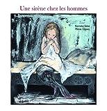 """Afficher """"Une Sirène chez les hommes"""""""