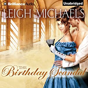 The Birthday Scandal | [Leigh Michaels]