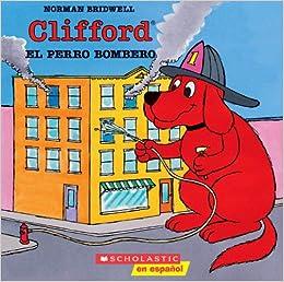 Clifford el perro bombero: Norman Bridwell: 9780590488082: Amazon.com