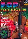 Pop for Violin Band 5 inkl. CD - 12 starke Pop-Hits arrangiert für 1-2 Violinen [Musiknoten]