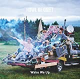 Wake We Up♪HOWL BE QUIET