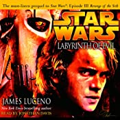 Star Wars: Labyrinth of Evil | [James Luceno]