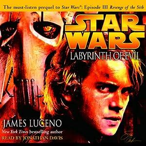 Star Wars: Labyrinth of Evil   [James Luceno]
