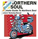 Haynes The Ultimate Guide To Northern Soul