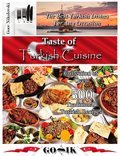 Cookbooks list the best selling turkish cookbooks for A taste of turkish cuisine