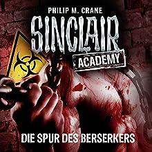Die Spur des Berserkers (Sinclair Academy 9) Hörbuch von Philip M. Crane Gesprochen von: Thomas Balou Martin