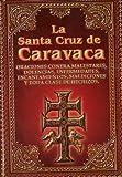 La Santa Cruz de Caravaca (Spanish Edition)
