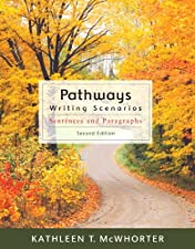 Pathways Scenarios for Sentence and Paragraph Writing by Kathleen T. McWhorter