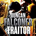 Traitor Audiobook by Duncan Falconer Narrated by Jonathan Keeble