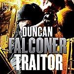 Traitor | Duncan Falconer