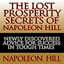 The Lost Prosperity Secrets of Napoleon Hill Audiobook by Napoleon Hill Narrated by Erik Synnestvedt