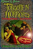 Forgotten Horrors: The Original Volume -- Except More So (1477636714) by Price, Michael H.