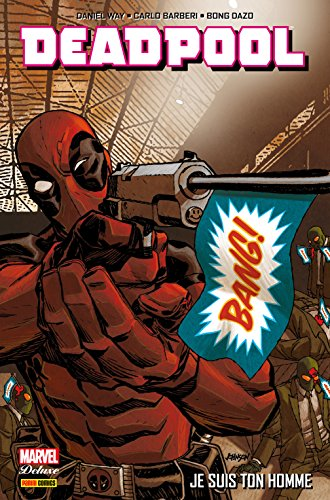deadpool-je-suit-ton-homme-deadpool-2008-2012