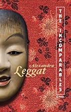 The Incomparables by Alexandra Leggat…