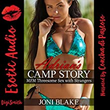Adrian's Camp Story: MFM Threesome Sex with Strangers Audiobook by Joni Blake Narrated by Concha di Pastoro
