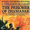 The Prisoner of Zhamanak: Krishna, Book 4 Audiobook by L. Sprague de Camp Narrated by J. D. Jackson