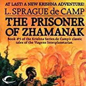 The Prisoner of Zhamanak: Krishna, Book 4 | L. Sprague de Camp