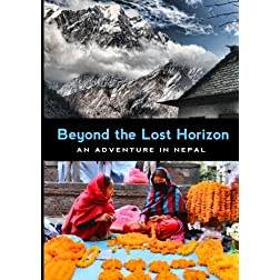 Nepal: Beyond the Lost Horizon